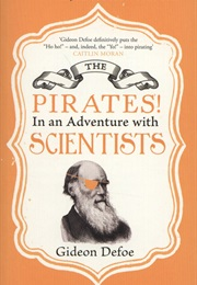 The Pirates! in an Adventure With Scientists (Gideon Defoe)