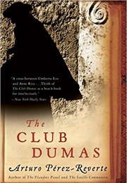 The Club Dumas (Arturo Perez-Reverte)