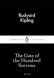 The Gate of the Hundred Sorrows (Rudyard Kipling)