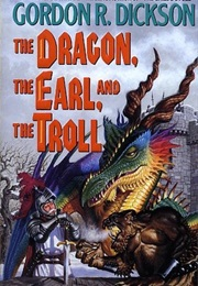 The Dragon, the Earl, and the Troll (Gordon R. Dickson)