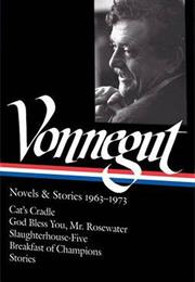 Kurt Vonnegut: Novels and Stories