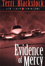 Evidence of Mercy (Terri Blackstock)