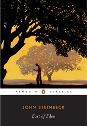 East of Eden (John Steinbeck)