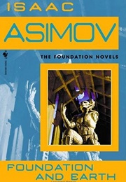 Foundation and Earth (Isaac Asimov)