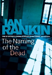 The Naming of the Dead (Ian Rankin)