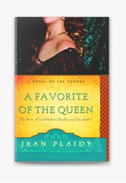 A Favorite of the Queen (Jean Plaidy)