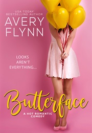 Butterface (The Hartigans, #1) (Avery Flynn)
