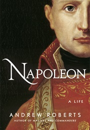 Napoleon the Great (Andrew Roberts)