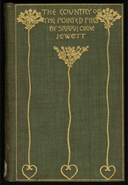The Country of the Pointed Firs (Sarah Orne Jewett)