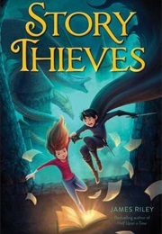 Story Thieves (James Riley)