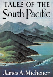 Tales of the South Pacific (James A. Michener)