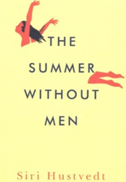 The Summer Without Men (Siri Hustvedt)