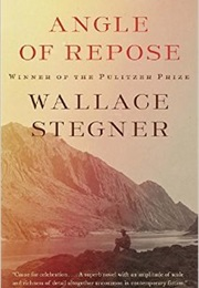 Angle of Repose (Wallace Stegner)