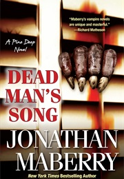 Dead Man's Song the Pine Deep (2) (Jonathon Maberry)
