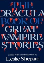 Dracula Book of Great Vampire Stories (Miscellaneous)