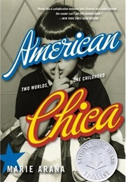 American Chica: Two Worlds, One Childhood (Marie Arana)