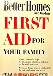 Better Homes and Gardens First Aid for Your Family (Better Homes and Gardens)