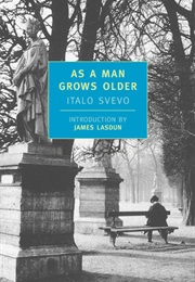 As a Man Grows Older (Italo Svevo)