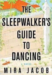 The Sleepwalkers Guide to Dancing (Mira)
