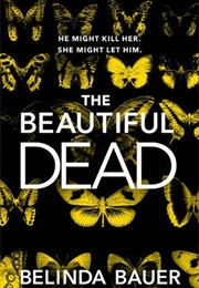The Beautiful Dead (Belinda Bauer)