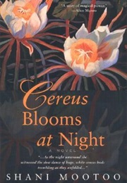 Cereus Blooms at Night (Shani Mootoo)