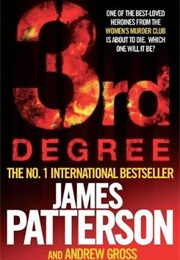 3rd Degree (James Patterson and Andrew Gross)
