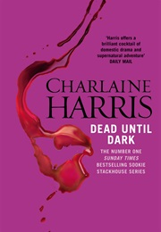 Dead Until Dark (Charlaine Harris)