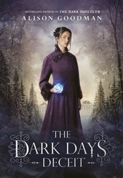 The Dark Days Deceit (Alison Goodman)