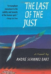 The Last of the Just (Andre Schwarz-Bart)