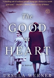 The Good at Heart (Ursula Werner)