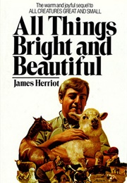 All Things Bright and Beautiful (Herriot, James)