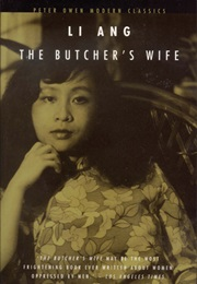 The Butcher's Wife and Other Stories (Li Ang)