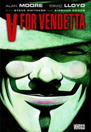 V for Vendetta (Alan Moore)