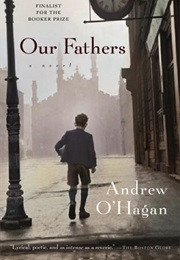 Our Fathers (Andrew O'Hagan)