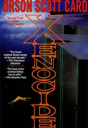 Xenocide (Orson Scott Card)