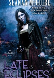 Late Eclipses (Seanan McGuire)