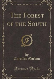 The Forest of the South (Caroline Gordon)