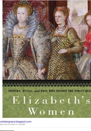 Elizabeth's Women (Tracy Borman)