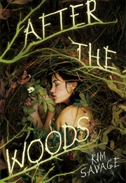 After the Woods (Kim Savage)
