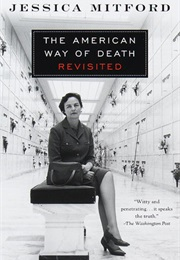 The American Way of Death Revisited (Jessica Mitford)