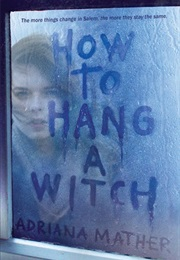 How to Hang a Witch (Adriana Mather)