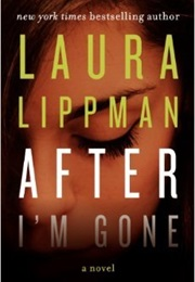 After I'm Gone (Laura Lippman)