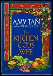 The Kitchen God's Wife (Amy Tan)