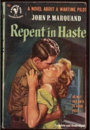 Repent in Haste (John P. Marquand)