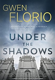 Under the Shadows (Gwen Florio)