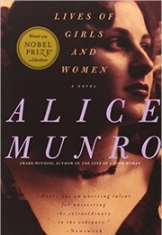 Lives of Girls and Women (Alice Munro)
