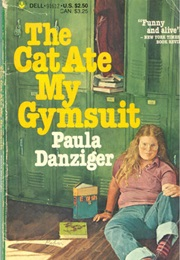 The Cat Ate My Gumsuit (Paula Danziger)