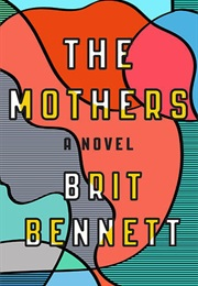 The Mothers (Brit Bennett)