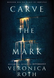 Carve the Mark (Veronica Roth)