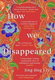 How We Disappeared (Jing-Jing Lee)